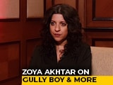 Video : Spotlight: Zoya Akhtar On Ranveer Singh & Alia Bhatt Starrer <i>Gully Boy</i>