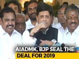 "Video : ""Will Sweep Elections"": BJP, AIADMK Join Hands For Lok Sabha Polls"