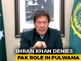 "Video: ""Pak Will Retaliate If India Attacks"": Imran Khan Amid Tension Over Pulwama"