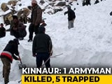 Video : 1 Armyman Killed, 5 Trapped After Avalanche In Himachal Pradesh: Report