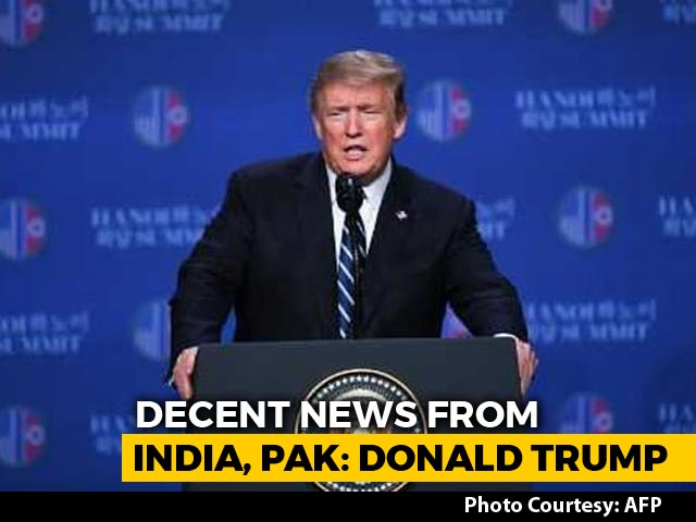 "Video : ""We Have Some Reasonably Decent News From India, Pakistan"": Donald Trump"