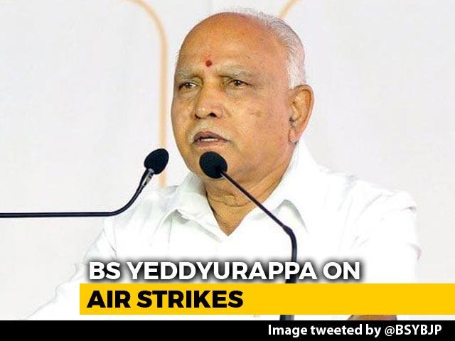 Video : Air Strikes Will Help Us Win More Than 22 Lok Sabha Seats: BS Yeddyurappa