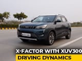 Video : Sponsored - The X-Factor With XUV300: Driving Dynamics