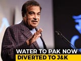"Video : ""Centre To Stop India's Share Of Water Flowing To Pak"": Nitin Gadkari"