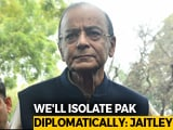Video : Centre Says Will Ensure Pak Isolation, Ends 'Most Favoured Nation' Status