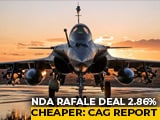 Video : New Rafale Deal 2.8 % Cheaper Than UPA Agreement: Auditor (CAG) Report