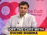 Video : Off The Cuff With Ruchir Sharma