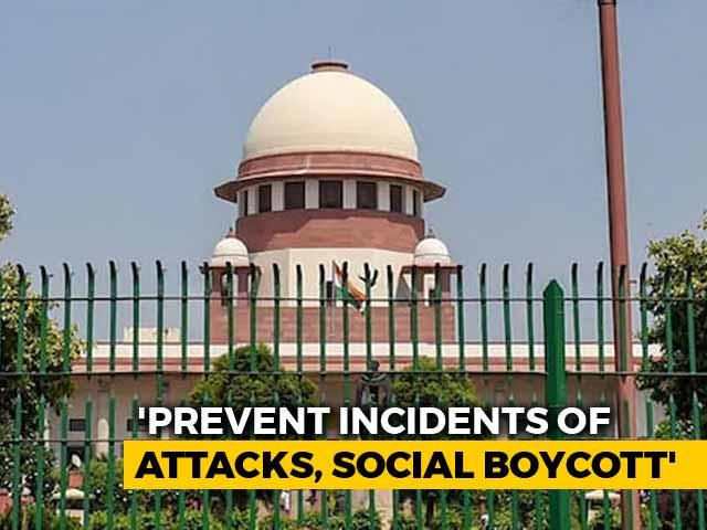 Video : Supreme Court Asks States To Prevent Attacks On Kashmiris, Social Boycott