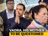 "Video : ""Lows Of Vindictive Government"": Robert Vadra On Questioning Of Mother"