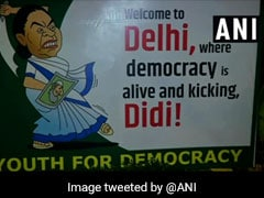 """""""Welcome To Delhi,"""" Say Cheeky Banners Ahead Of Mamata Banerjee's Protest"""