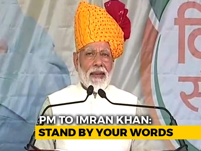 """Video : On Pulwama, PM Modi's Dare For Imran Khan, """"Son Of A Pathan"""""""