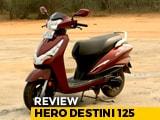 Video : Hero Destini 125 Review