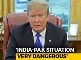 "Video : ""Dangerous Situation Between India, Pakistan"": Trump On Pulwama Attack"