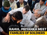 "Video : ""We Thank You"": Rahul Gandhi, Sister Priyanka To Soldiers' Families"