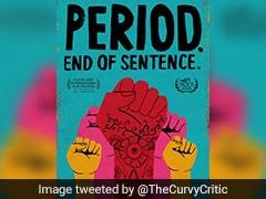 Oscars 2019: भारतीय डॉक्यूमेंट्री 'Period: End of Sentence' को मिला ऑस्कर, 5 फिल्मों को दी मात