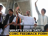 "Video: ""What's Your Caste? Twitter Handle?"": Mixed Bag In Congress Feedback Form"