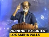 Video : Superstar Rajinikanth Says He Will Not Contest In General Election