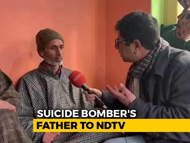 Video : Never Imagined Son Would Be Suicide Bomber: Father Of Pulwama Terrorist
