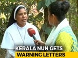 Video : Want To Meet The Pope, Says Kerala Nun Warned For Protests Against Bishop