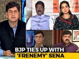 Video: Despite Sena Flak, BJP Closes Deal
