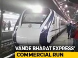 "Video : ""Tickets Sold Out"": Minister On Vande Bharat Express's Commercial Run"