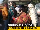 Video : 72 Dead In Uttar Pradesh, Uttarakhand After Consuming Adulterated Liquor