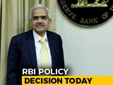 Video : RBI Seen Changing Policy Stance In Shaktikanta Das' First Review Today