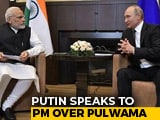 Video : Vladimir Putin Calls PM Modi, Expresses Solidarity In Fight Against Terror