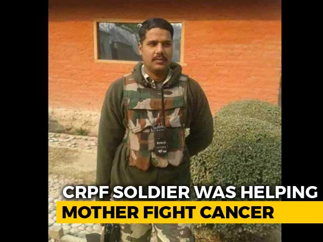 Video : CRPF Soldier From UP Killed In Pulwama Was Helping Mother Fight Cancer