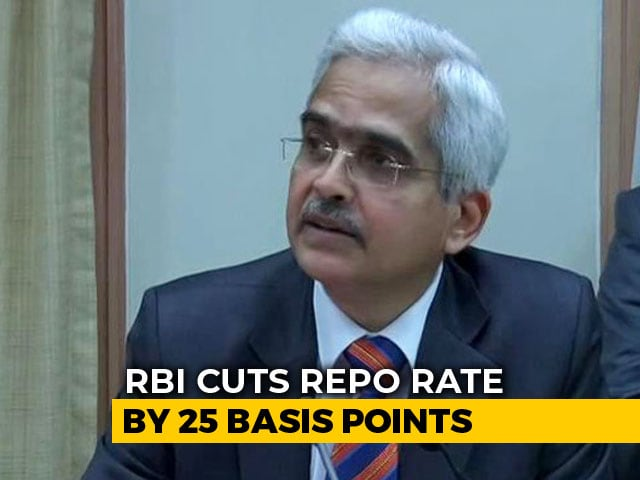 Video : Loans May Get Cheaper As Shaktikanta Das-Led RBI Cuts Key Lending Rate