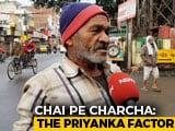 Video : <i>Chai Pe Charcha</i>: Priyanka Gandhi Takes Charge Of Eastern UP