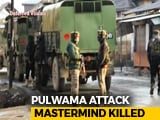 Video : 4 Soldiers Killed In J&K Encounter, Pulwama Attack Mastermind Shot Dead