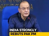 Video : Imran Khan's Muscle-Flexing A Form Of Confession, Says Arun Jaitley