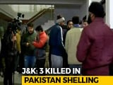 Video : Mother And 2 Kids, 5 And 9-Month-Old, Killed In Pak Shelling In Poonch