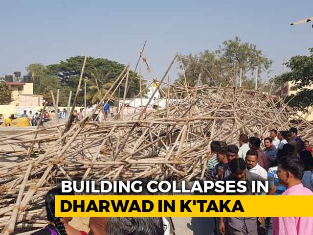 Video : 1 Dead, 40 Feared Trapped As Building Collapses In Karnataka's Dharwad