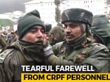 Video : CRPF Troops' Emotional Farewell To Soldiers Killed In Kupwara Encounter