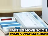 Video : 21 Opposition Parties Move Top Court On Voting Machines, Hearing Tomorrow