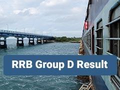 RRB Group D Result 2018-19: चेन्नई, भोपाल, अजमेर और गोरखपुर का रिजल्ट यहां करें चेक