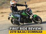Video : 2019 Bajaj Dominar First Ride Review
