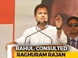 Video : Consulted Raghuram Rajan On Minimum Income Guarantee Scheme: Rahul Gandhi