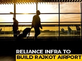 Video : Anil Ambani Company Lands Rs. 648 Crore Airport Contract In Gujarat