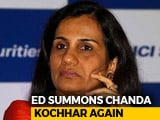 Video : Chanda Kochhar, Questioned Till 4 AM, Back In Probe Agency's Office Again
