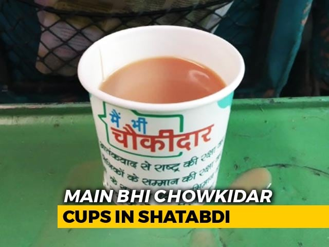 "Video : Railways Withdraws ""<i>Main Bhi Chowkidar</i>"" Tea Cups After Viral Photo"