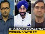 Video : What More Can WhatsApp Do To Curb Election Fake News In India?