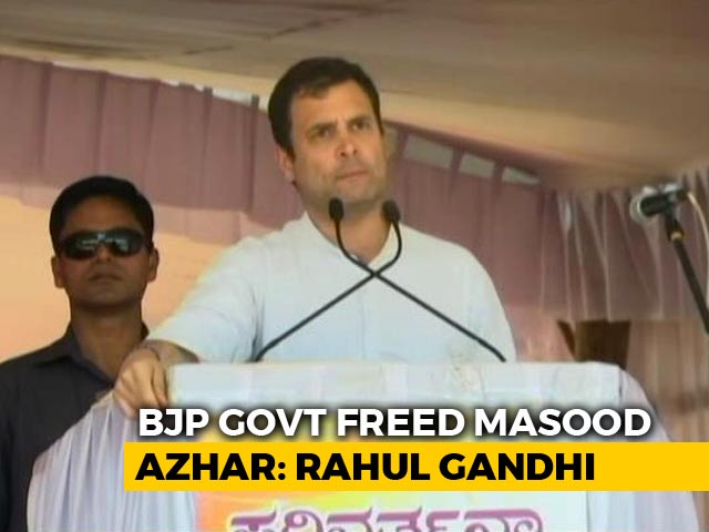 Video : Rahul Gandhi Asks PM To Tell Nation Who Released Masood Azhar From Jail