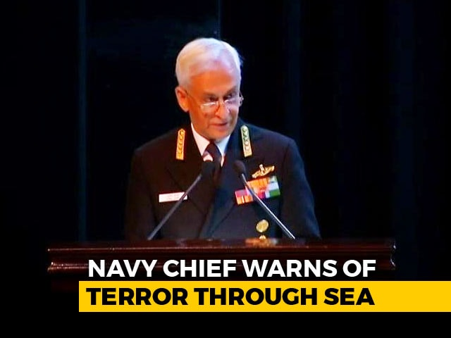 Video : Terrorists Reportedly Being Trained To Attack From Sea, Says Navy Chief