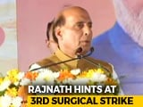 "Video : ""3 Strikes In 5 Years"": Rajnath Singh's Big Reveal At Mangaluru Rally"