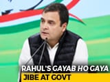 "Video : ""Gayab Ho Gaya"": Rahul Gandhi Coins ""Government's New Tagline"""
