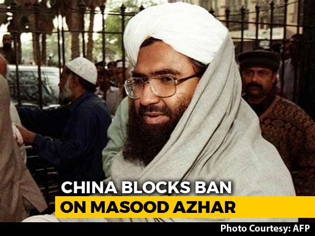 Video : China Blocks Move To Blacklist Masood Azhar As Global Terrorist Again