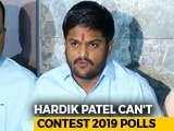 Video : Hardik Patel Can't Contest Polls, Court Rejects Plea To Stay Conviction
